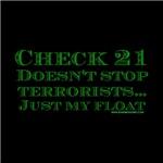 Dark Check 21 Doesn't Stop Terrorists