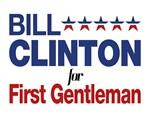 Bill Clinton For First Gentleman