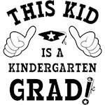 This Kid Is A Kindergarten Grad