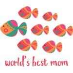 Best Mom Fish