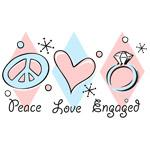Peace Love Engaged