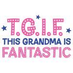TGIF Fantastic Grandma