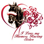 Love my Harness Racing Sister