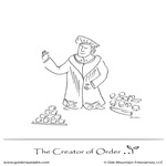The Creator of Order