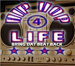 HIP HOP 4 LIFE BRING DAT BEAT BACK MOVEMENT