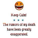 Rumors of my death