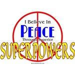 Peace Through Superior Superpowers