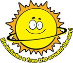Life includes a free trip around the sun