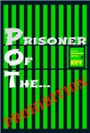 Prisoner Of The... Prohibition