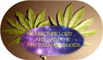 Praise thee Lord and pass the Phytocannabinoids