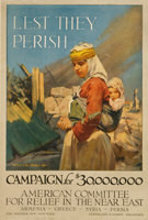 Lest They Perish - Mideast Relief Campaign 1918