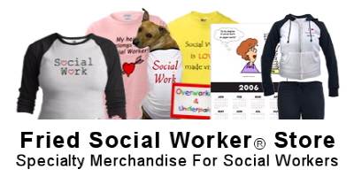 Fried Social Worker Store