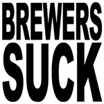 Brewers Suck