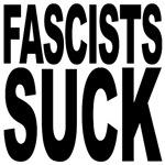 Fascists Suck
