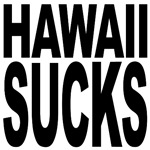 Hawaii Sucks
