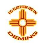 I'd Rather Be In Deming