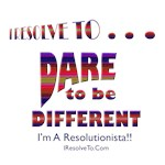 I Resolve To . . . Be Different!