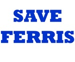 Ferris Bueller - Save Ferris