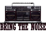 Bring The Noise Boom Box