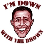 Obama - I'm Down With The Brown