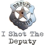 I Shot The Deputy