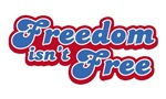 Freedom Isn't Free T-shirts & Gifts