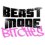 Beast Mode Bitches
