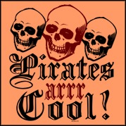 Pirates arrr Cool