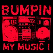 Bumpin My Music