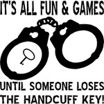 It's All Fun And Games Until Someone Loses The Key