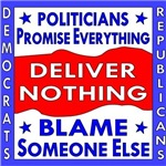 Politicians Promise Everything Deliver Nothing