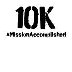 10K: Mission Accomplished