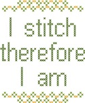 I Stitch Therefore I Am
