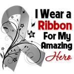 Brain Cancer Ribbon For My Amazing Hero Shirts