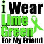 I Wear Lime Green For My Friend