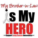 Lung Cancer Hero (Brother-in-Law) Shirts & Gifts