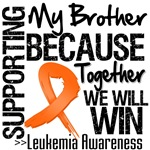 Supporting My Brother Leukemia Shirts and Gifts