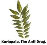 Kariapala the anti drug