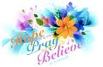 Hope, Pray, Believe