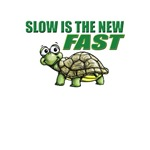 Slow is the New Fast!