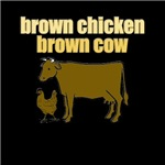 Brown Chicken Brown Cow!