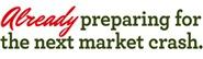 Already Preparing for the Next Market Crash