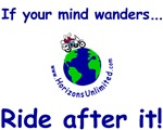 If your mind wanders ... Ride after it!