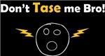 Don't Tase me Bro! (Face 2 #3)