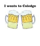I wents to coledge