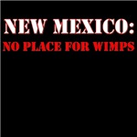 NEW MEXICO no place for wimps