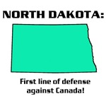 NORTH DAKOTA first line of defense against Canada