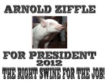 Arnold Ziffle for president 2012 the right swine f