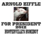 Arnold Ziffle for president 2012 Hooterville's hom
