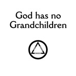 God has No Grandchildren